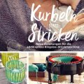 Brandneues addiExpress Kingsize-Buch—Addi - Kurbeln statt Stricken