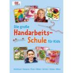 Die große Handarbeitschule für Kids