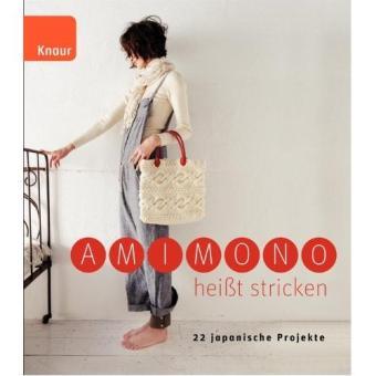 Amimono heißt stricken - Knaur 64718