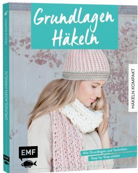 Häkeln kompakt – Grundlagen Häkeln EMF 93079