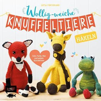 Wollig-weiche Knuffeltiere häkeln EMF 55569