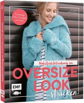 Wohlfühlkleidung im Oversize-Look stricken EMF 90485