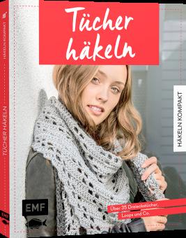 Häkeln kompakt – Tücher häkeln EMF 93081