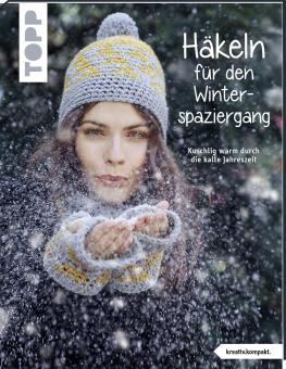 Häkeln für den Winterspaziergang Häkeln für den Winterspaziergang TOPP 6835