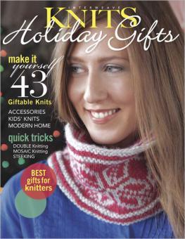 Interweave Knits - Holiday Gifts 2012