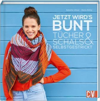 Jetzt wird`s bunt - Tücher & Schals selbst gestrickt CV 6490