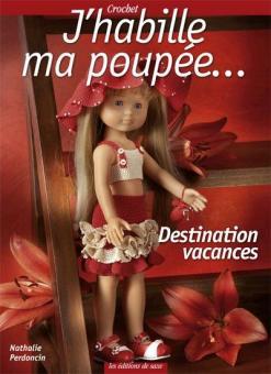 J'habille ma poupée... Destination vacances
