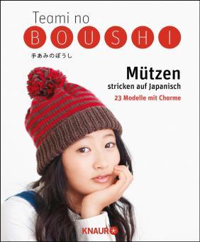 Teami no Boushi - Mützen stricken und häkeln auf Japanisch Knaur 64687