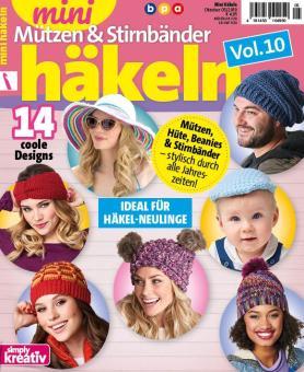 Mini Häkeln Vol.10 – Mützen und Stirnbänder  05/2019