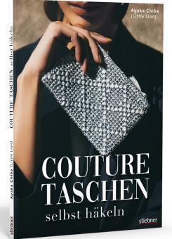 Couture Taschen Häkeln - Stiebner 72090