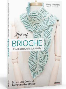 Lust auf Brioche - Ein Blätterwald aus Wolle - Stiebner 720867