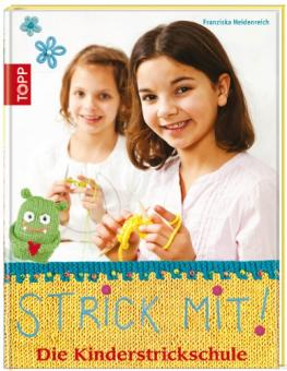 Strick mit! - Die Kinderstrickschule TOPP 5692