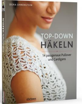 Top-­Down: Häkeln - Stiebner 72068