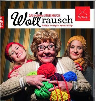 Wollrausch - Das MyOma Strickbuch TOPP 6336