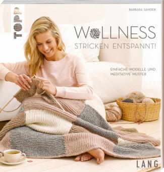 Wollness – Stricken entspannt! TOPP 6410