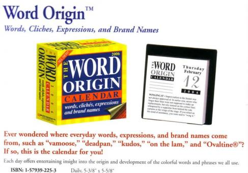 Word Origin™ Words, Cliches, Expressions, and Brand Names Calendar 2006