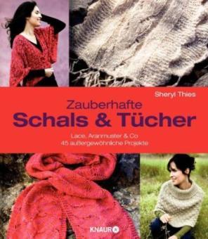 Zauberhafte Schals und Tücher - Knaur 64728