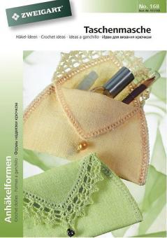 Zweigart Häkel-Ideen - Taschenmasche No. 168